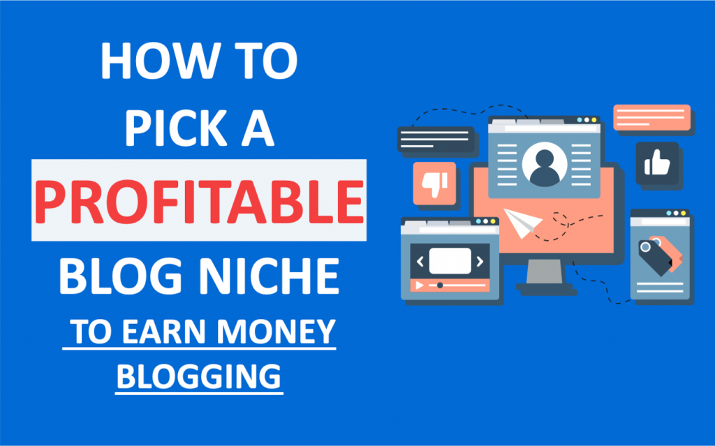 how-to-pick-a-blog-niche-to-make-money-blogging