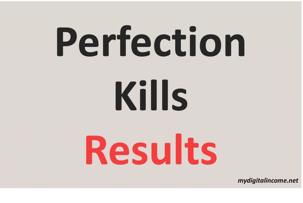 how-to-start-a-blog-perfection-kills-results